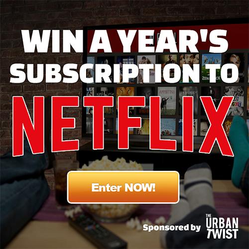 The Urban Twist – Netflix Giveaway
