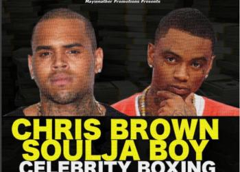 Chris Brown & Soulja Boy Boxing Match Update