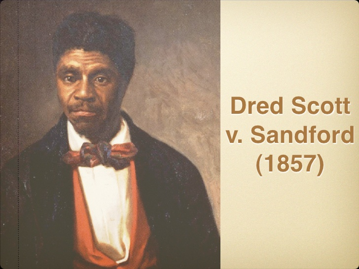 dred vs stanford Dred scott v stanford issues: slavery, due process, the missouri compromise background: dred scott was born a slave in virginia around 1799 in 1834.