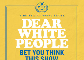 Dear White People's promotional poster