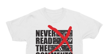 """Never Read the Comments"" Tee – White"