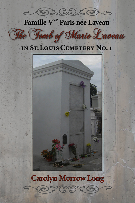 Famille Vve Paris née Laveau: The Tomb of Marie Laveau in ...